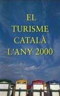 Antonio Ortí - El turisme català l´any 2000